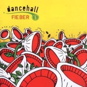 Dancehallfieber 5