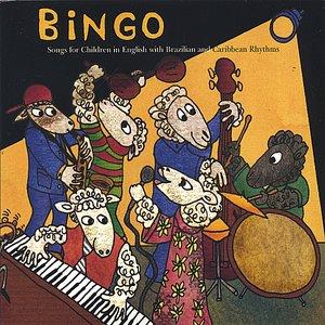 BINGO: Songs for Children in English with Brazilian & Caribbean Rhythms