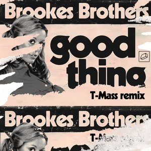 Good Thing (T-Mass Remix)