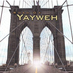 Road Of Yayweh