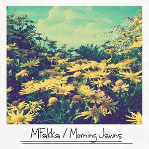 Morning Jawns