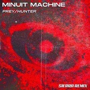 Prey/Hunter (feat. SIERRA) [SIERRA Remix] - Single