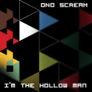 I'm the Hollow Man