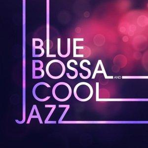 Blue Bossa & Cool Jazz