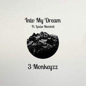 Into My Dream (feat. Louise Mambell)