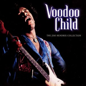 Voodoo Child: The Jimi Hendrix Collection