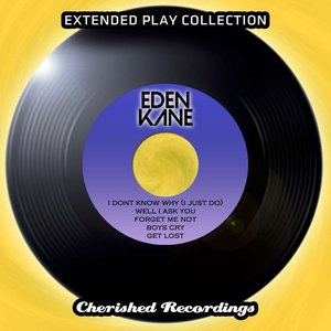 Eden Kane - The Extended Play Collection, Vol. 92