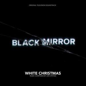 "Black Mirror (""White Christmas"" Original Television Soundtrack)"