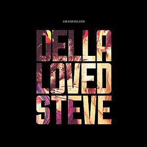 Della Loved Steve