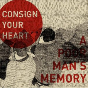 consign your heart