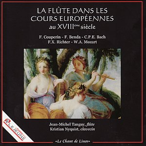 La Flûte Danse les Cours Européennes au XVIIIème Siècle - Mozart, Richter, Couperin, Benda, C.P.E. Bach