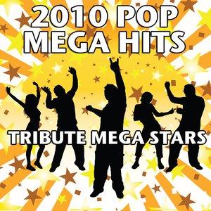 2010 Pop Mega Hits