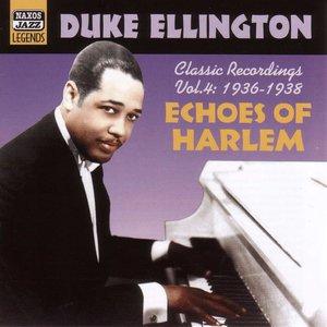 Ellington, Duke: Echoes of Harlem (1936-1938)