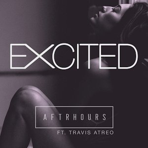 Excited (feat. Travis Atreo)