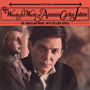 The Wonderful World of Antonio Carlos Jobim