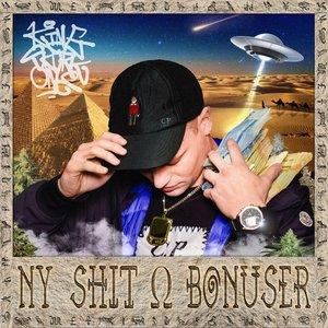 Ny Shit & Bonuser
