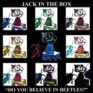 Do You Believe In Beetles?