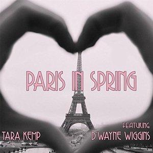Paris in Spring (feat. D'Wayne Wiggins)