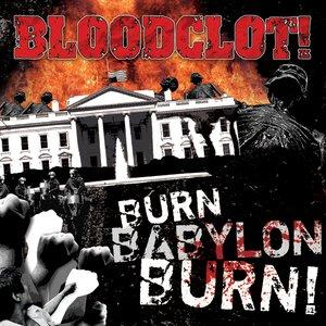 Burn Babylon Burn!