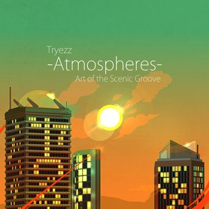 Atmospheres: Art of the Scenic Groove