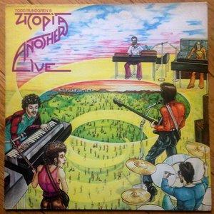 Todd Rundgren's Utopia & Another Live