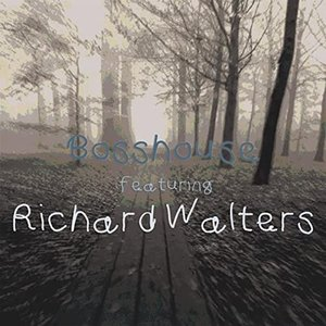 Bosshouse (feat. Richard Walters)