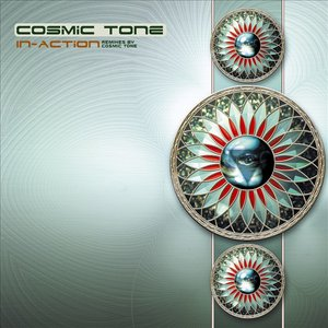 Cosmic Tone - In Action - Remixes by Cosmic Tone