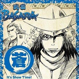 TVアニメーション『戦国BASARA』音楽絵巻 ~蒼盤 It's Show Time!~