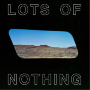 Lots of Nothing