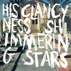 """His Clancyness/ Shimmering Stars 7"""""""