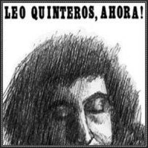 Leo Quinteros, Ahora!