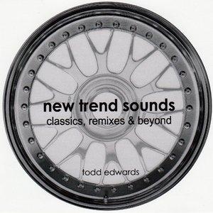 New Trend Sounds (Classics, Remixes & Beyond)
