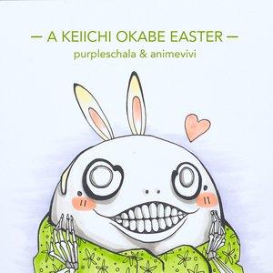 A Keiichi Okabe Easter