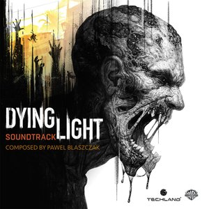 Dying Light (Original Score)