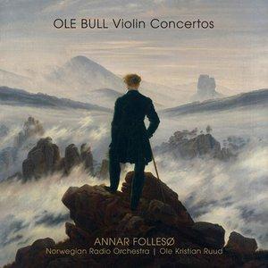 OLE BULL Violin Concertos