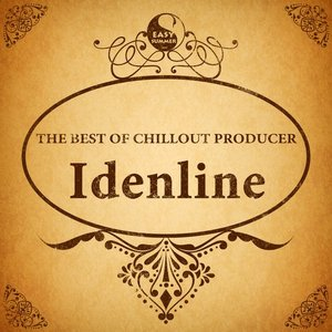 The Best Of Chillout Producer: Idenline