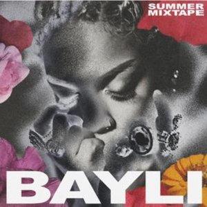 Bayli Summer Mixtape