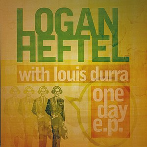 One Day E.P. with Louis Durra