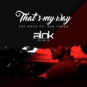 That's My Way (Alok Remix)