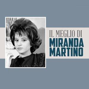 Il Meglio di Miranda Martino