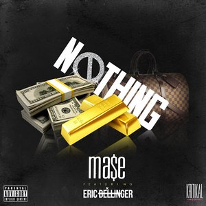 Nothing (feat. Eric Bellinger) - Single