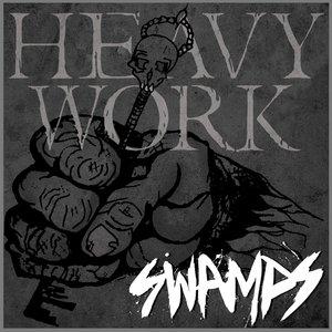 Heavy Work