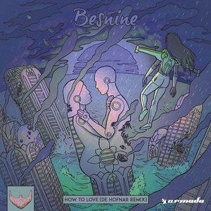 How To Love (De Hofnar Remix)