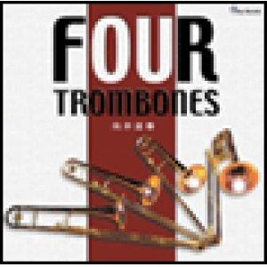 Four Trombones