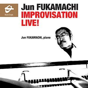 Fukamachi: Improvisation Live!
