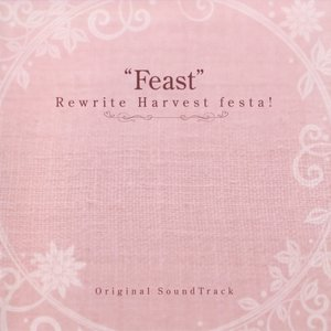 "Rewrite Harvest festa! Original Soundtrack ""Feast"""