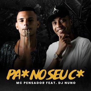 Pau no Seu Cú (feat. DJ Nuno) - Single