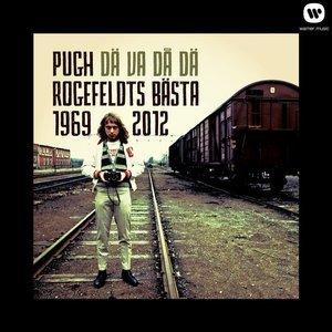 Dä va' då dä' - Pugh Rogefeldts bästa 1969-2012