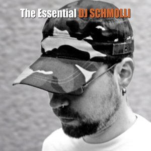 The Essential DJ Schmolli