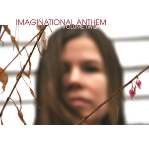 Imaginational Anthem Vol 2